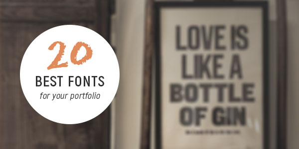 20 best fonts for your portfolio 2019 - Blog | TZ Portfolio