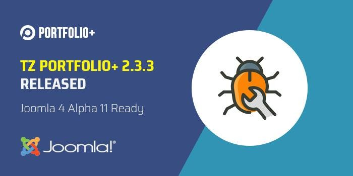 TZ Portfolio+ 2.3.3 ready with Joomla 4 Alpha 11