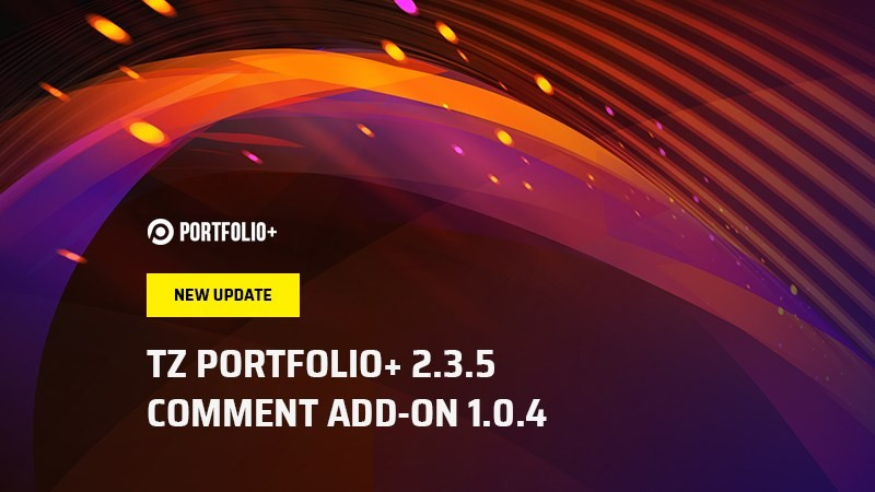 [Massive Updates] TZ Portfolio+ 2.3.5 and lots of extensions get updated