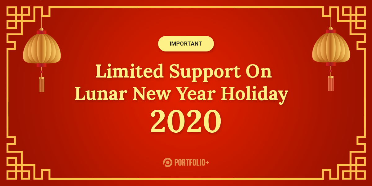 Happy Lunar New Year 2020 - Customer Support Notice