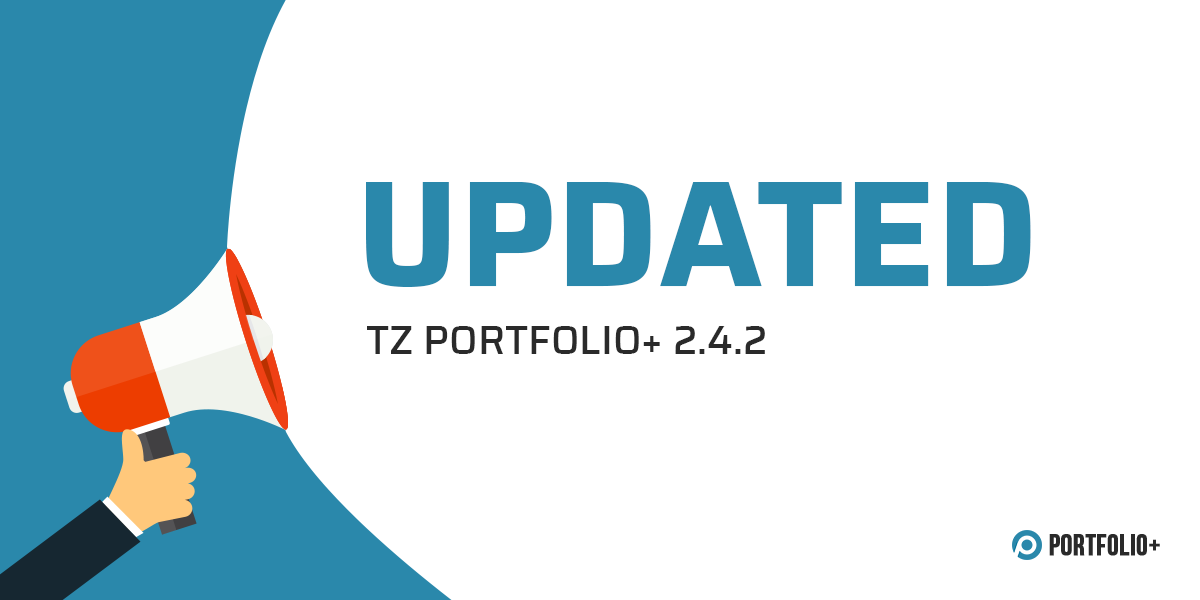 TZ Portfolio+ 2.4.2 available with bug-fixes, new features and improvements