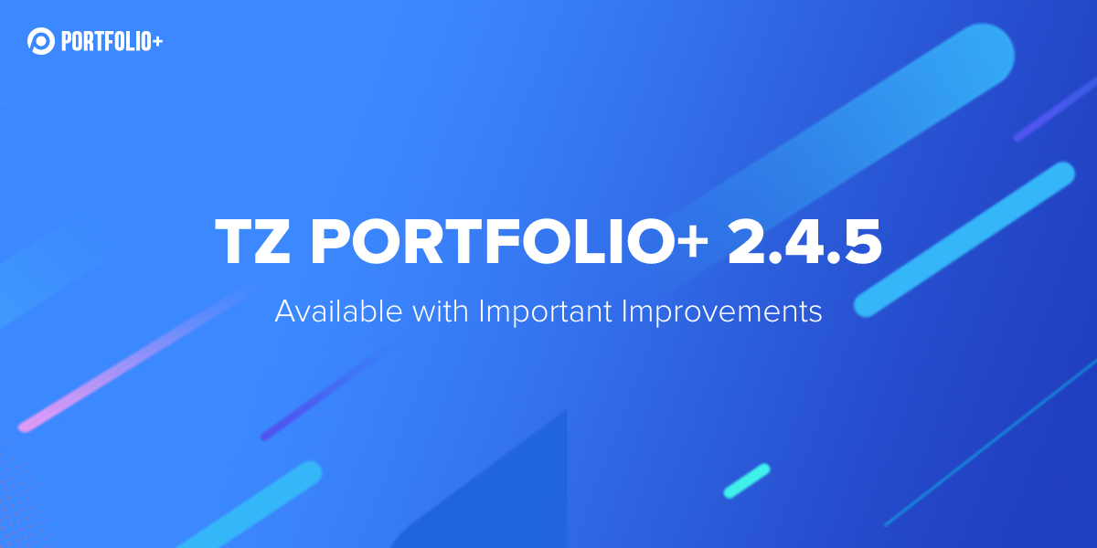 [Update] TZ Portfolio+ 2.4.5 available with important improvements