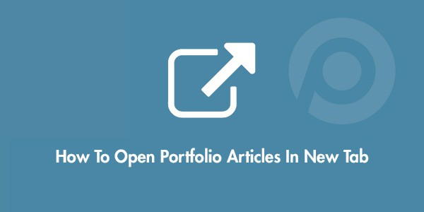 How to open Portfolio articles in new window/tab