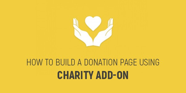 How to build a donation page using Charity add-on