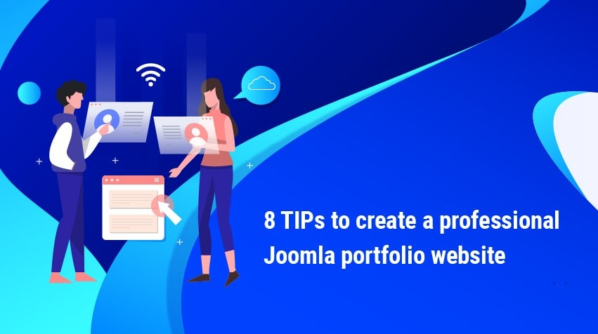8 Tips to create a professional Joomla portfolio website